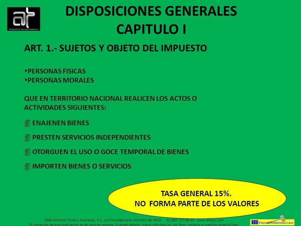 DISPOSICIONES GENERALES NO FORMA PARTE DE LOS VALORES
