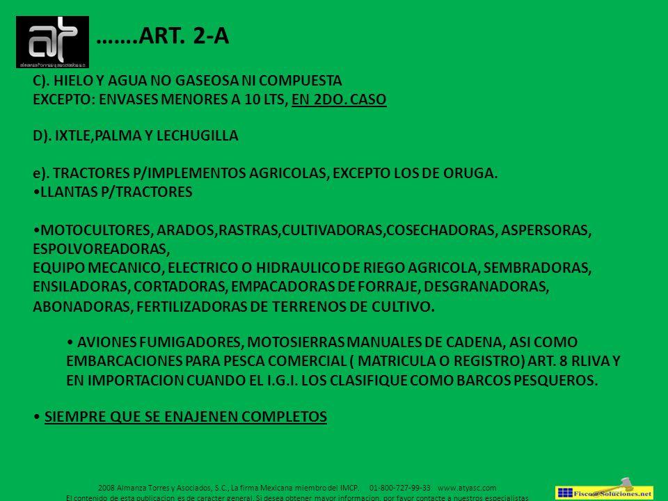 …….ART. 2-A SIEMPRE QUE SE ENAJENEN COMPLETOS