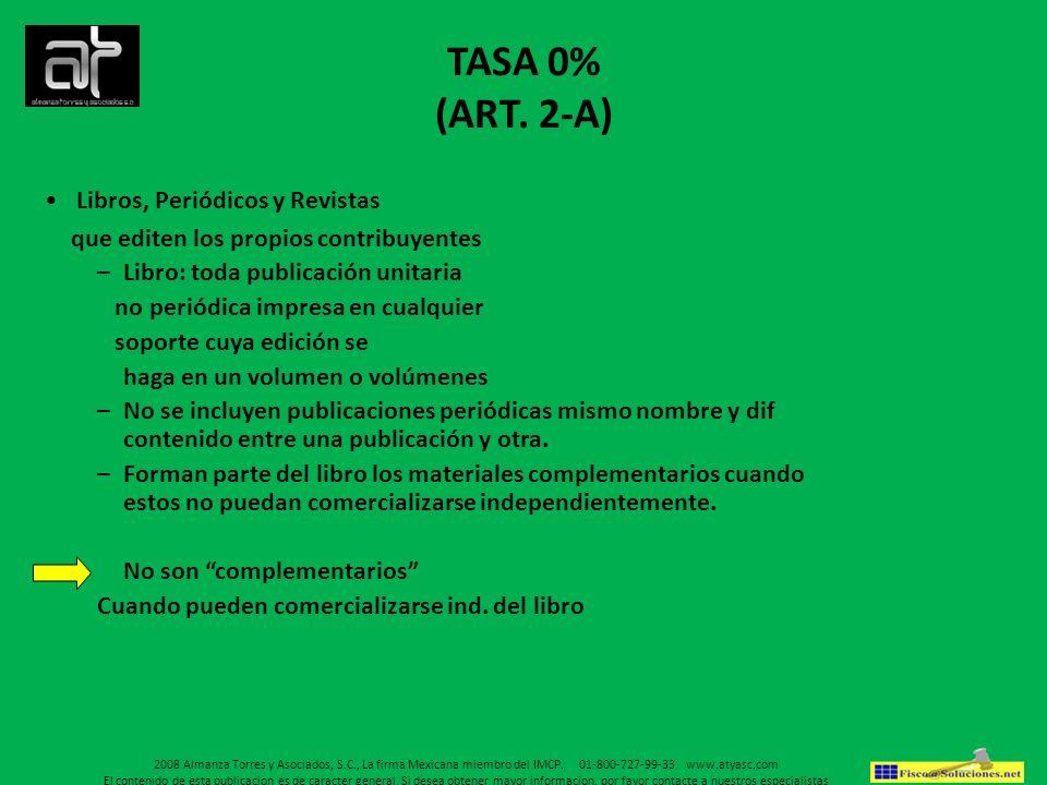 TASA 0% (ART. 2-A) Libros, Periódicos y Revistas