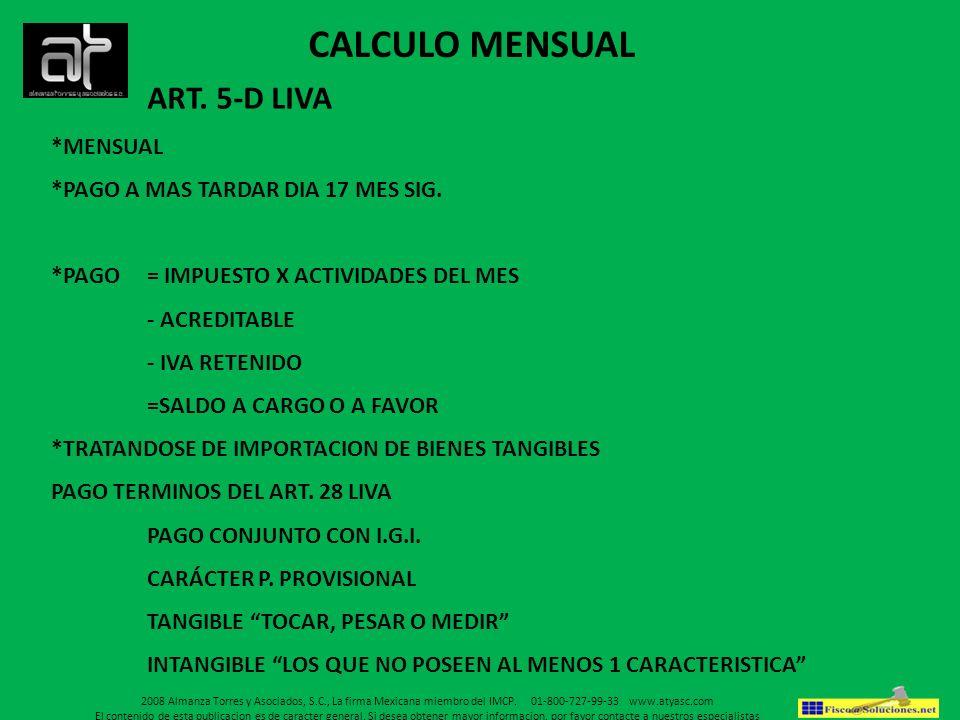 CALCULO MENSUAL ART. 5-D LIVA *MENSUAL
