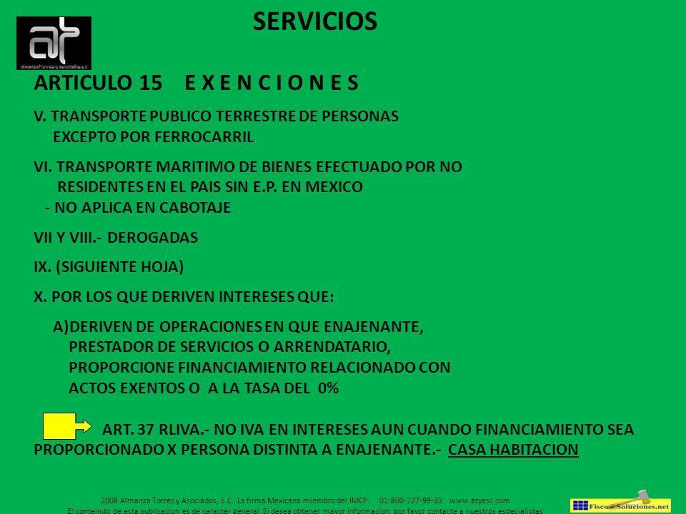 SERVICIOS ARTICULO 15 E X E N C I O N E S
