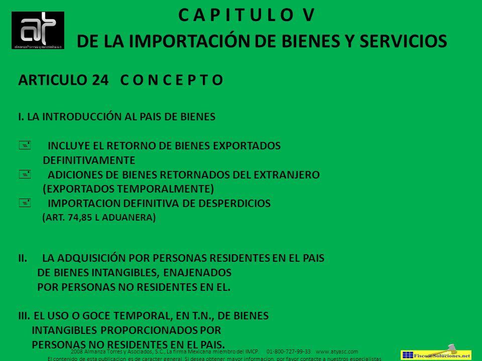 DE LA IMPORTACIÓN DE BIENES Y SERVICIOS