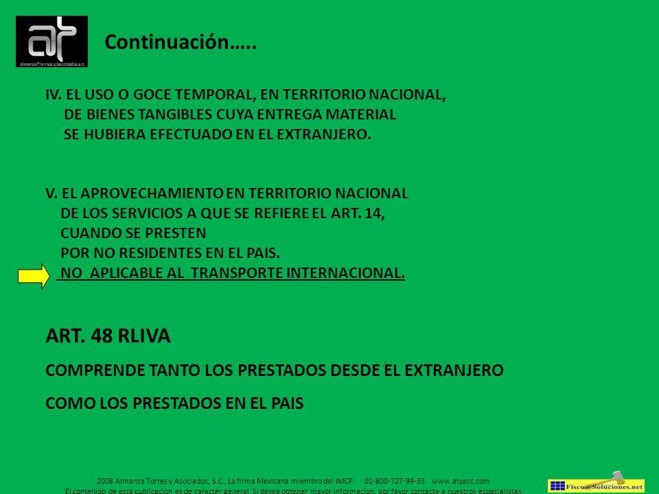 Continuación….. ART. 48 RLIVA