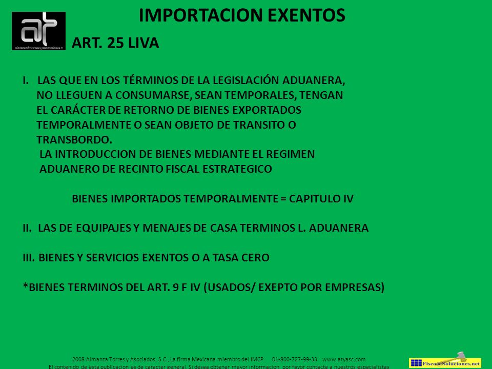 IMPORTACION EXENTOS ART. 25 LIVA