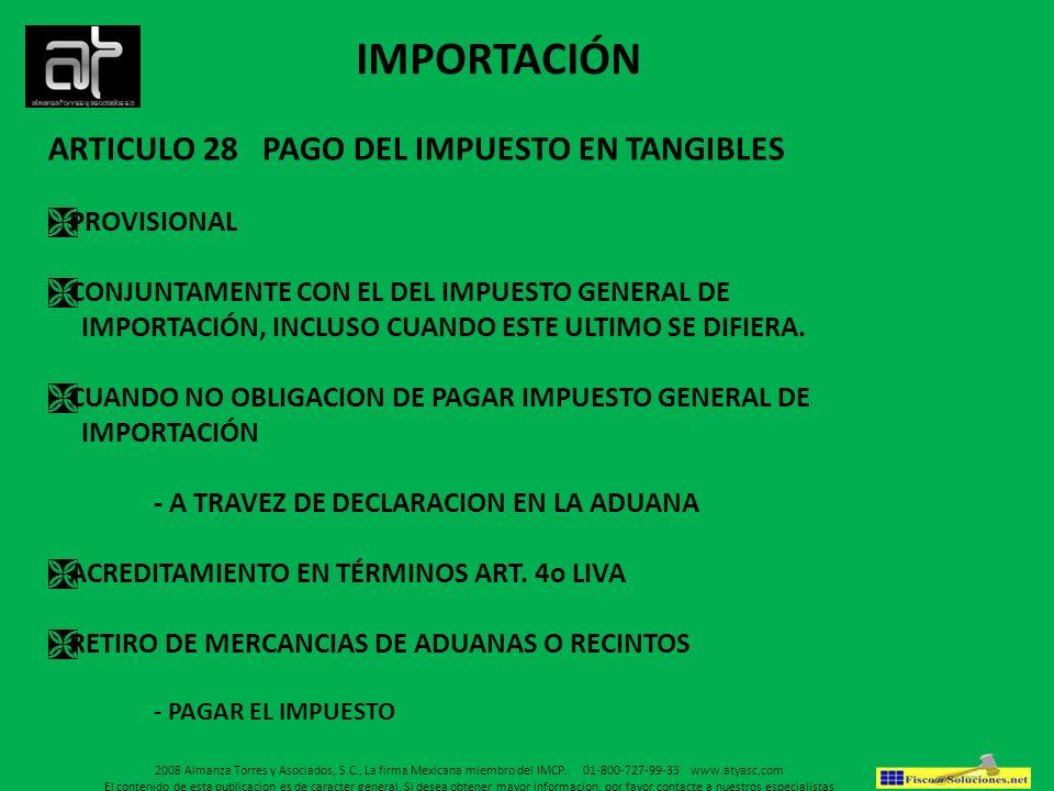 IMPORTACIÓN ARTICULO 28 PAGO DEL IMPUESTO EN TANGIBLES PROVISIONAL