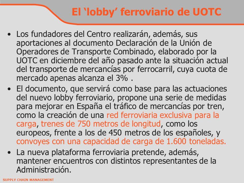 El 'lobby' ferroviario de UOTC