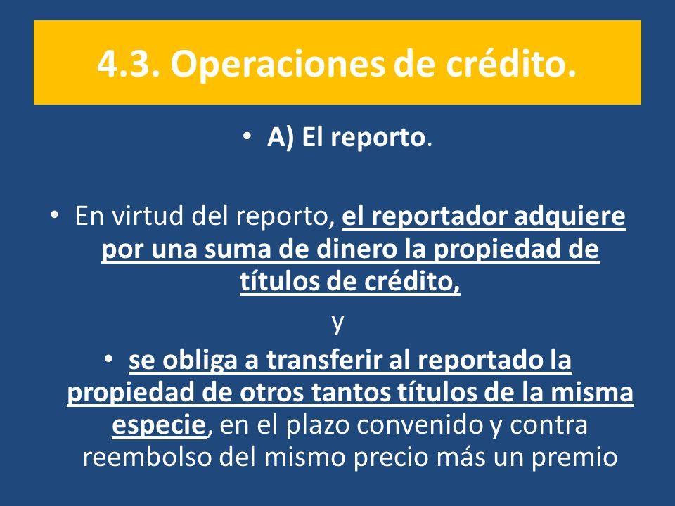 4.3. Operaciones de crédito.