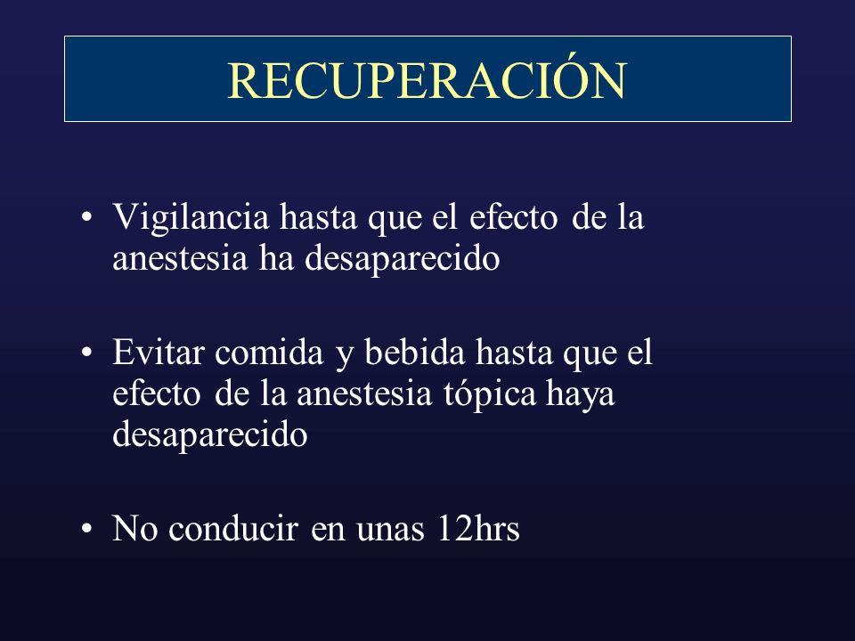 RECUPERACIÓNVigilancia hasta que el efecto de la anestesia ha desaparecido.