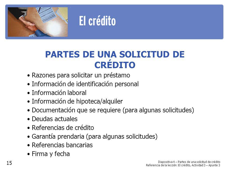 PARTES DE UNA SOLICITUD DE CRÉDITO