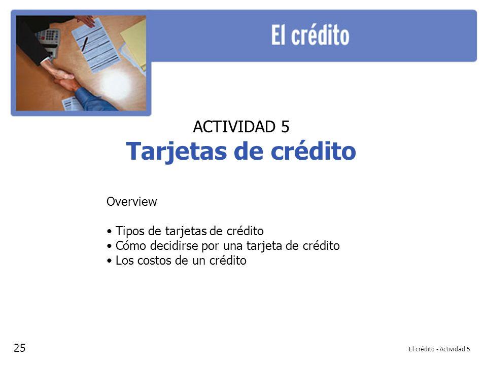 Tarjetas de crédito ACTIVIDAD 5 Overview