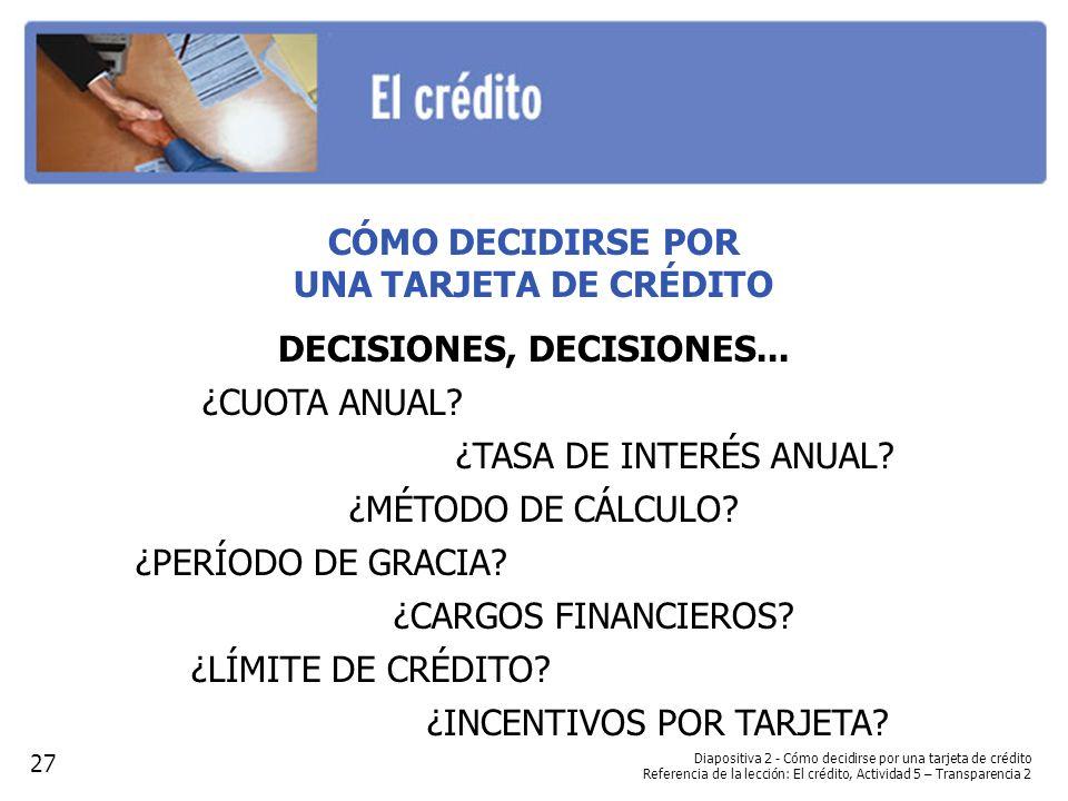 DECISIONES, DECISIONES...