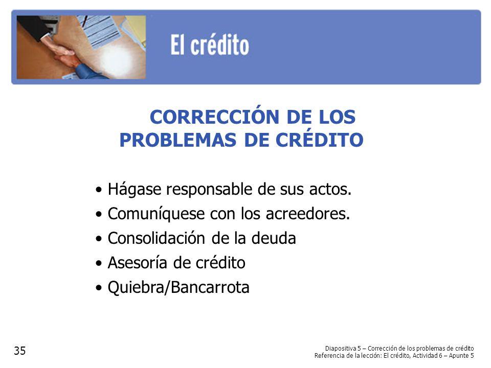 CORRECCIÓN DE LOS PROBLEMAS DE CRÉDITO