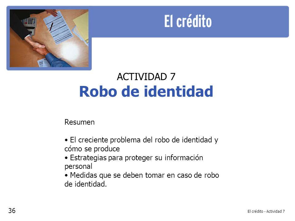 Robo de identidad ACTIVIDAD 7 Resumen