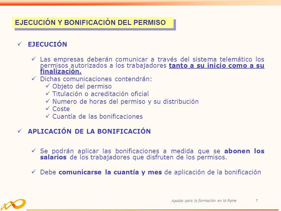 EJECUCIÓN Y BONIFICACIÓN DEL PERMISO