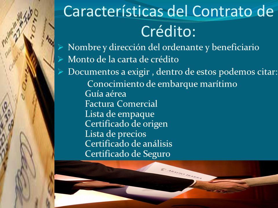 Características del Contrato de Crédito: