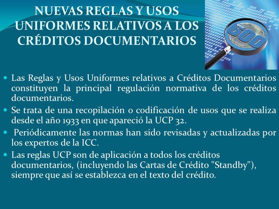NUEVAS REGLAS Y USOS UNIFORMES RELATIVOS A LOS CRÉDITOS DOCUMENTARIOS