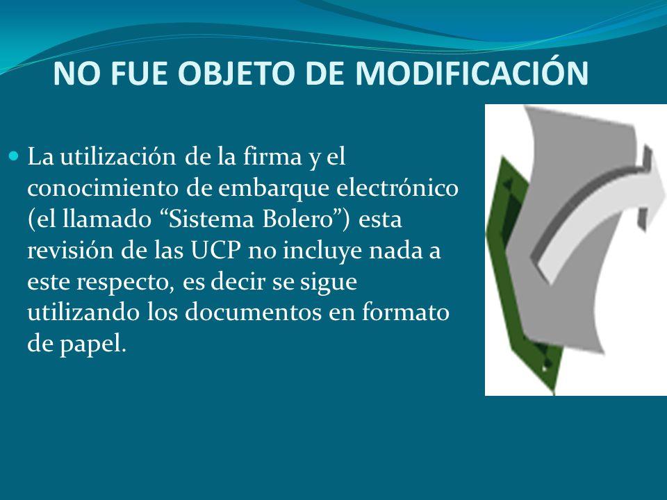 NO FUE OBJETO DE MODIFICACIÓN