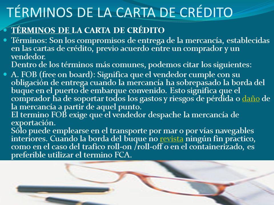 TÉRMINOS DE LA CARTA DE CRÉDITO