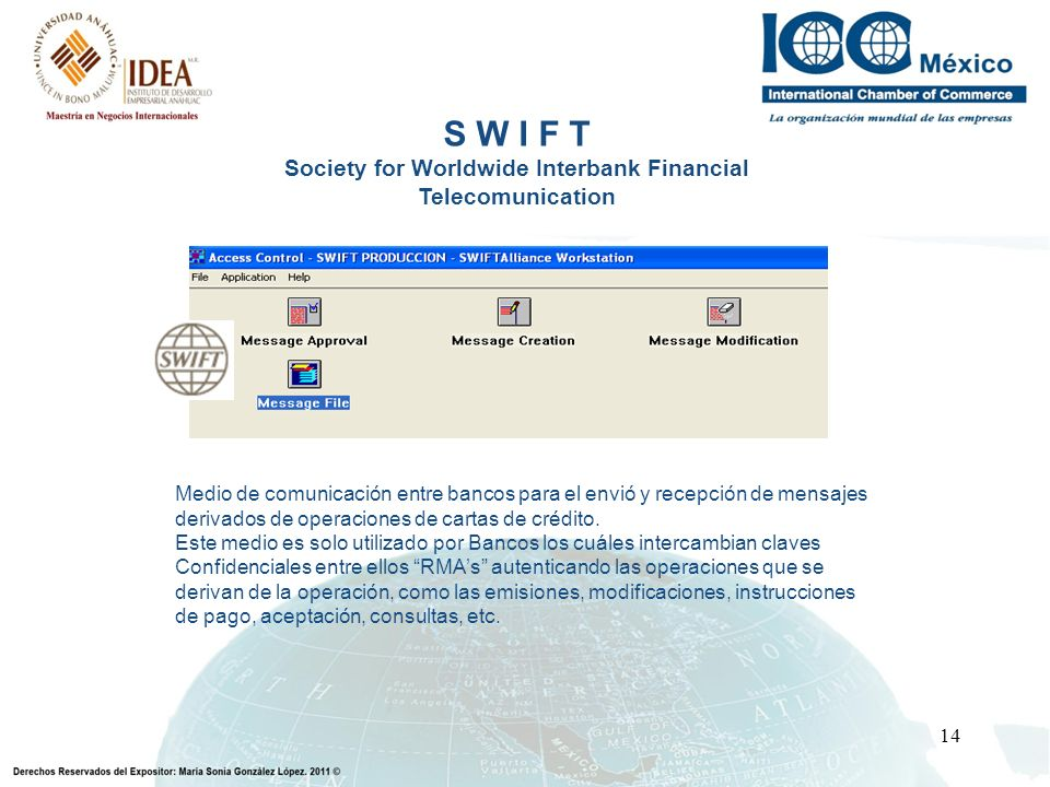 Society for Worldwide Interbank Financial Telecomunication