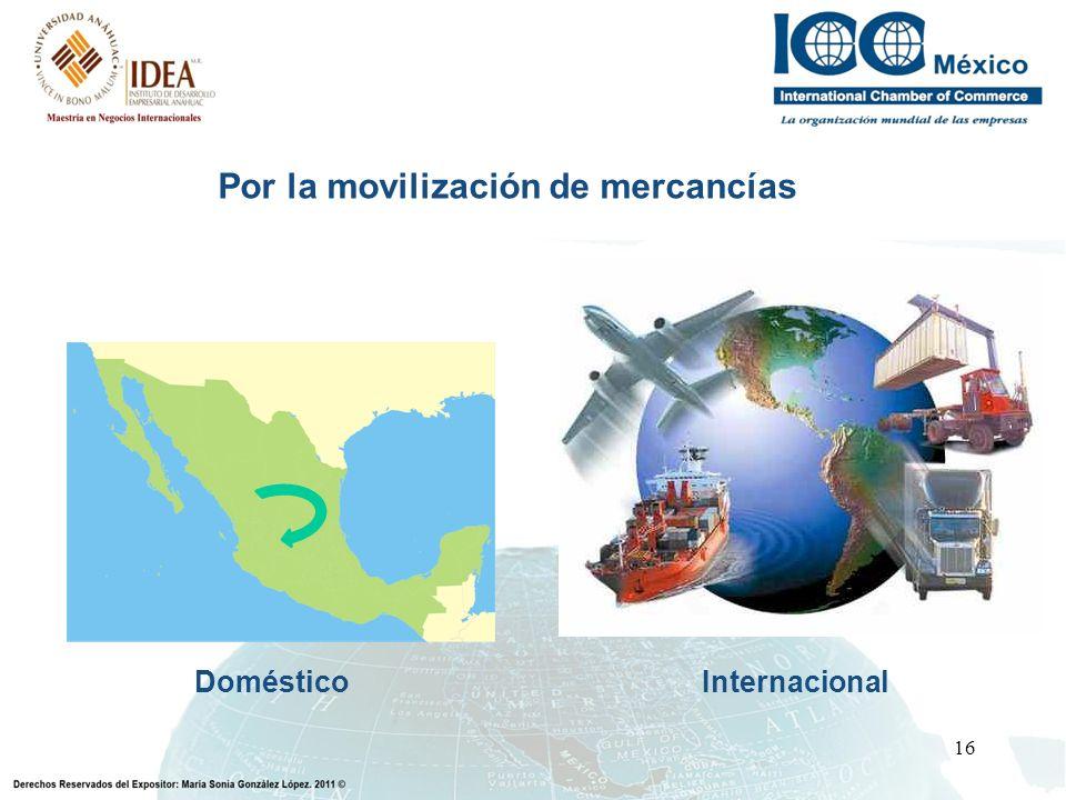 Por la movilización de mercancías