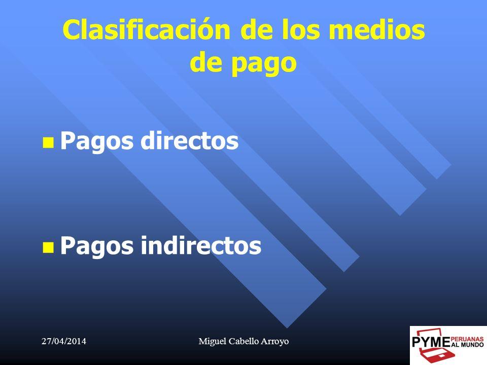 Clasificación de los medios de pago