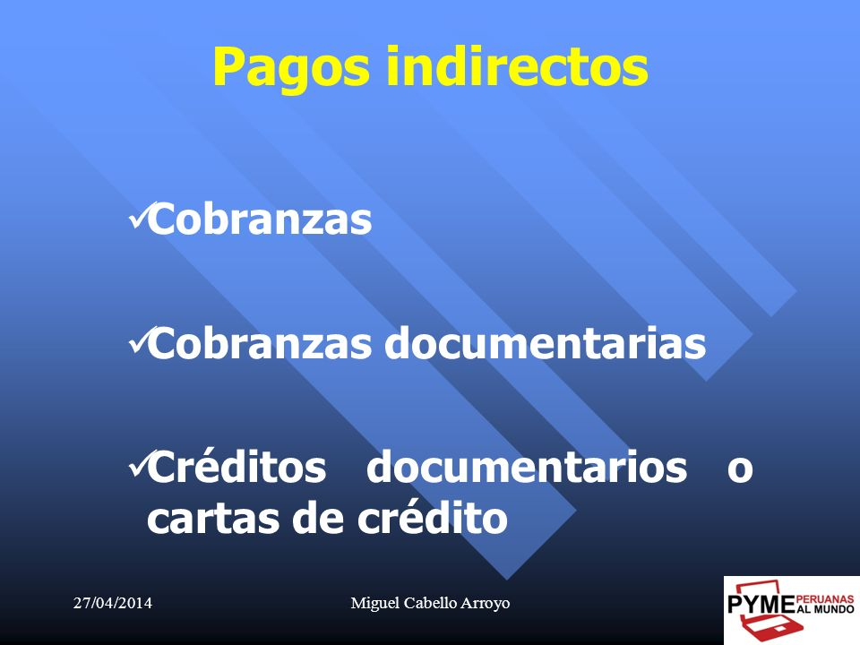Pagos indirectos Cobranzas Cobranzas documentarias