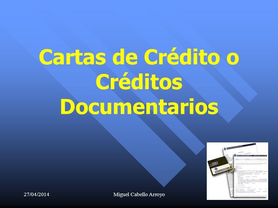 Cartas de Crédito o Créditos Documentarios
