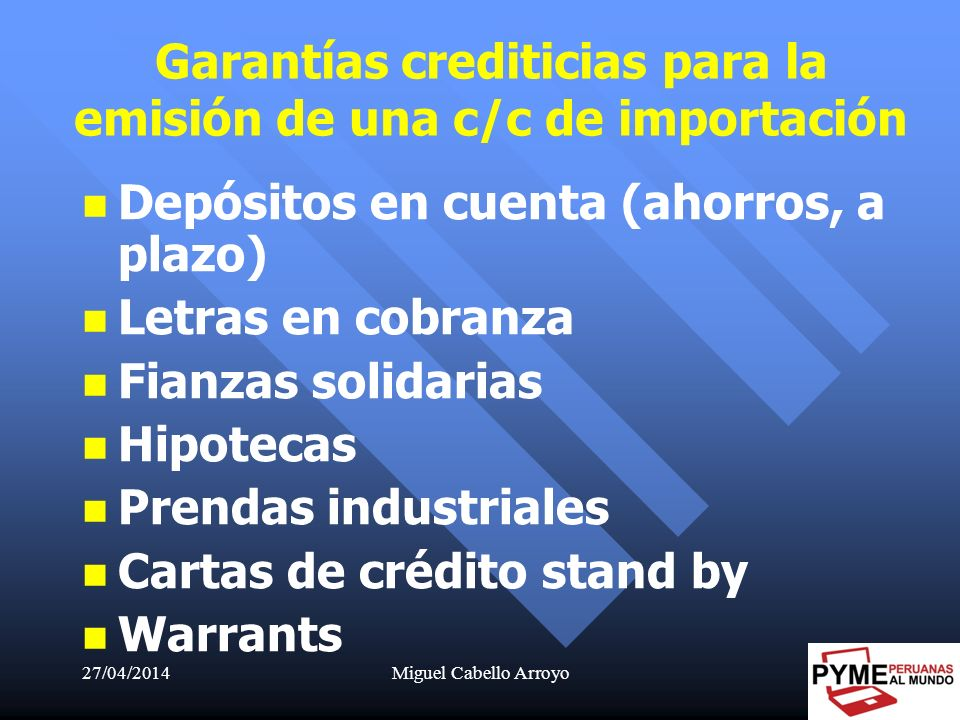 Garantías crediticias para la emisión de una c/c de importación