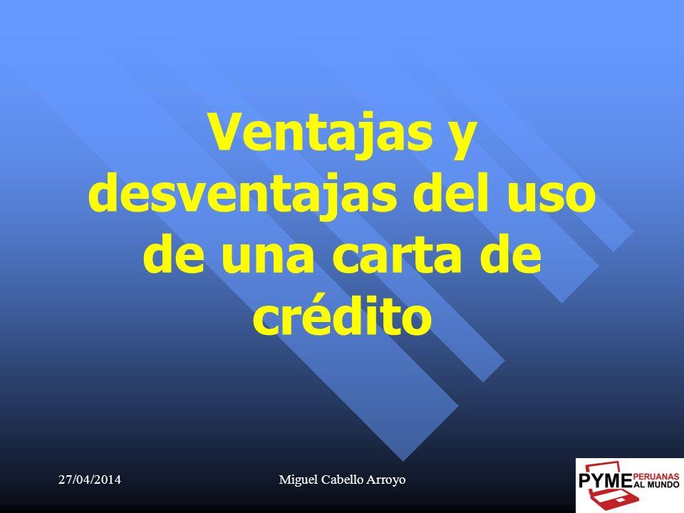 Ventajas y desventajas del uso de una carta de crédito