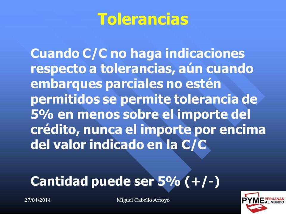Tolerancias Cantidad puede ser 5% (+/-)