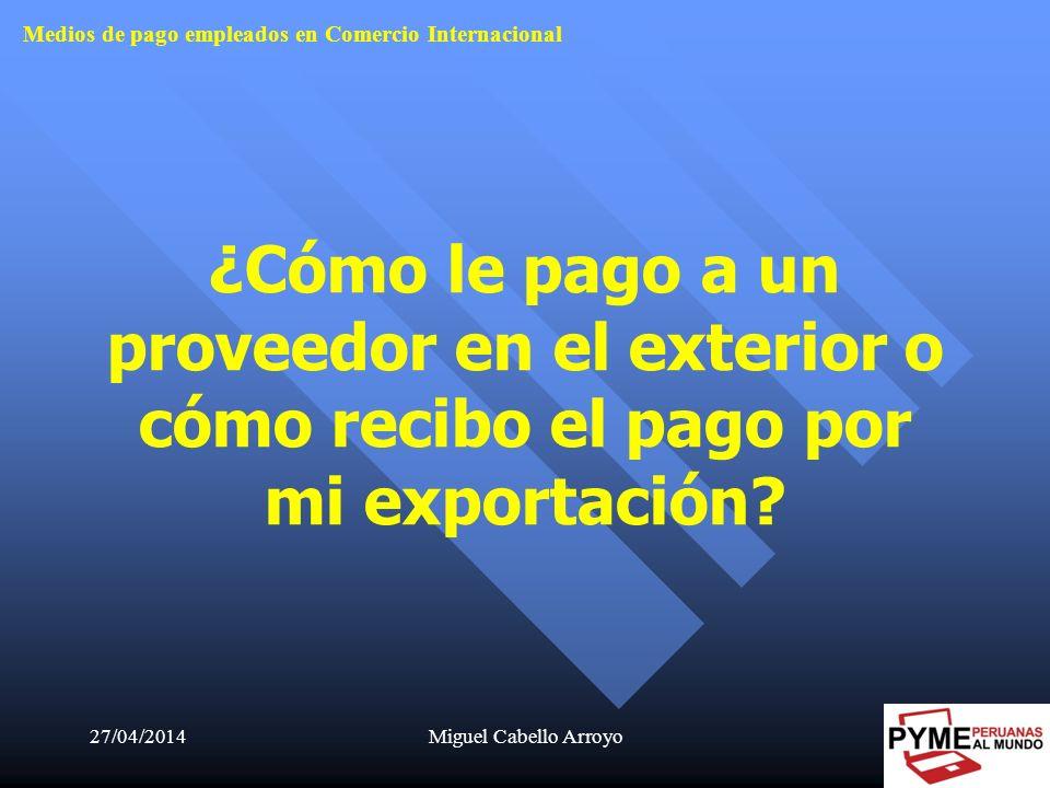 Medios de pago empleados en Comercio Internacional