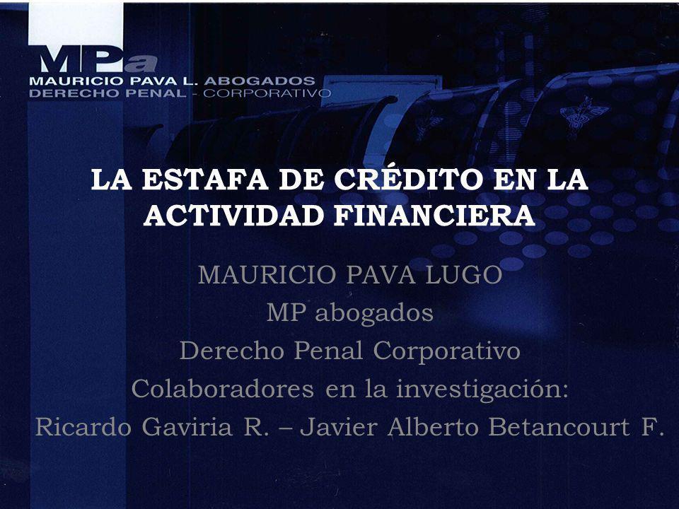 LA ESTAFA DE CRÉDITO EN LA ACTIVIDAD FINANCIERA