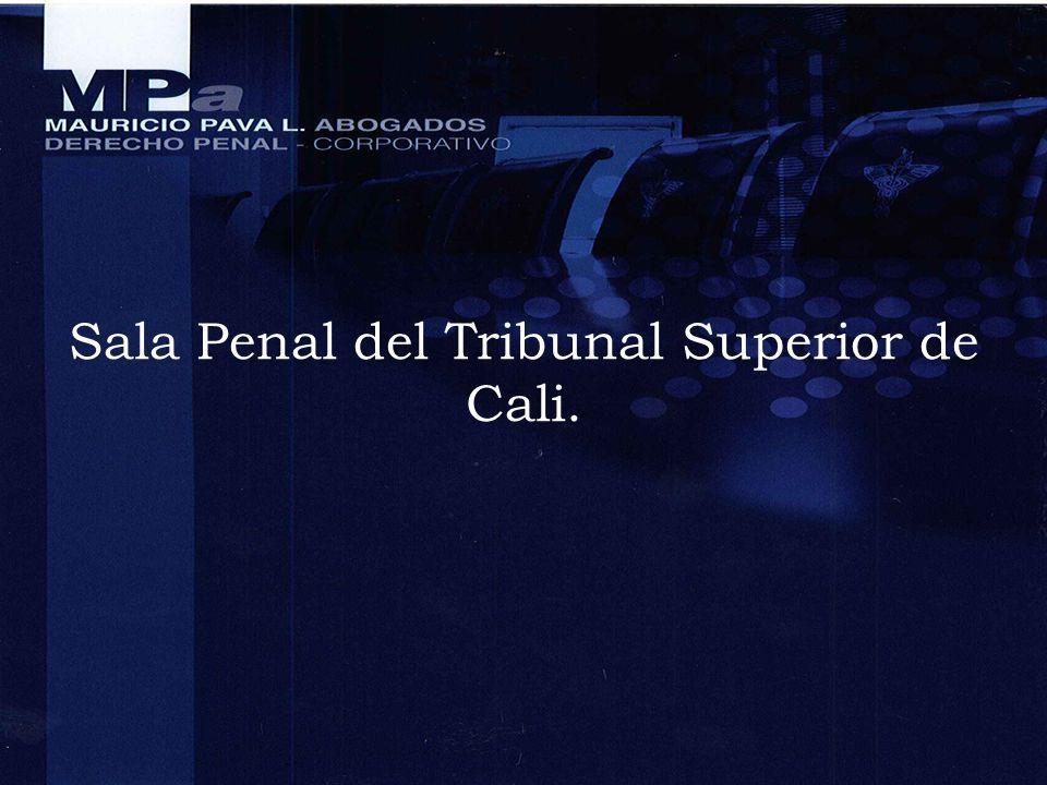 Sala Penal del Tribunal Superior de Cali.