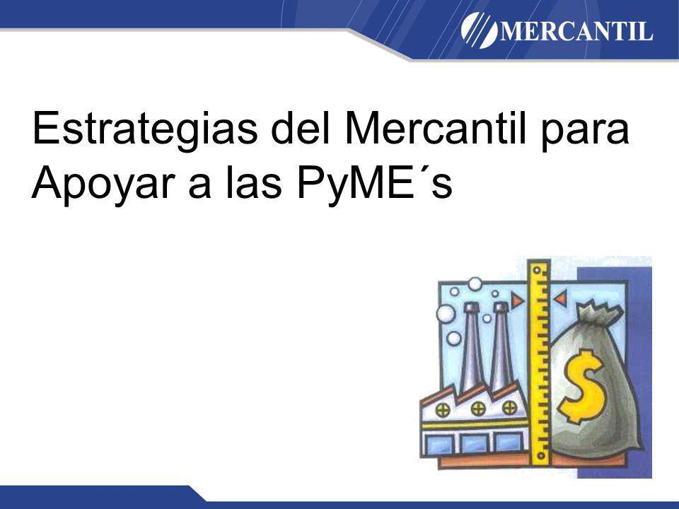 Estrategias del Mercantil para