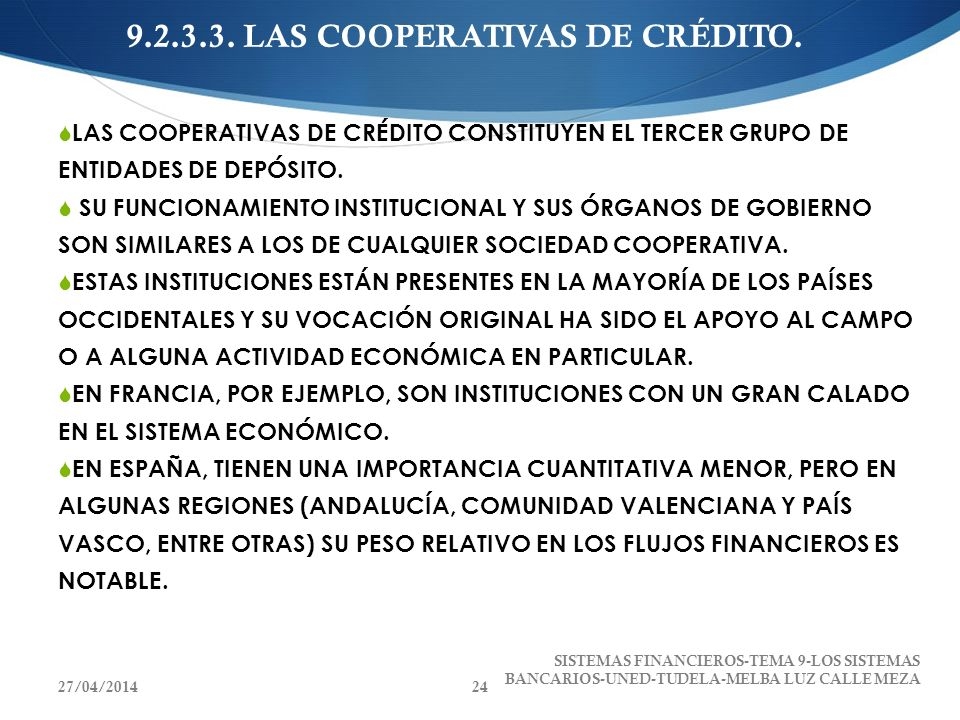 9.2.3.3. LAS COOPERATIVAS DE CRÉDITO.