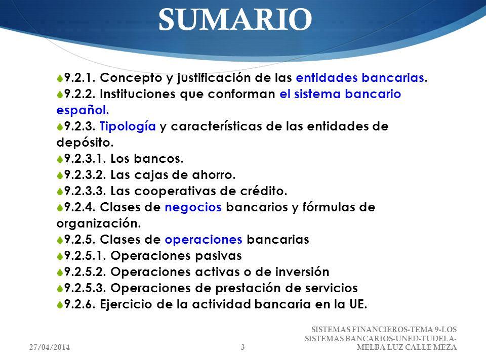 SUMARIO 9.2.1. Concepto y justificación de las entidades bancarias.