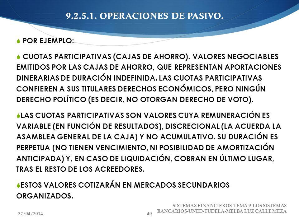 9.2.5.1. OPERACIONES DE PASIVO. POR EJEMPLO: