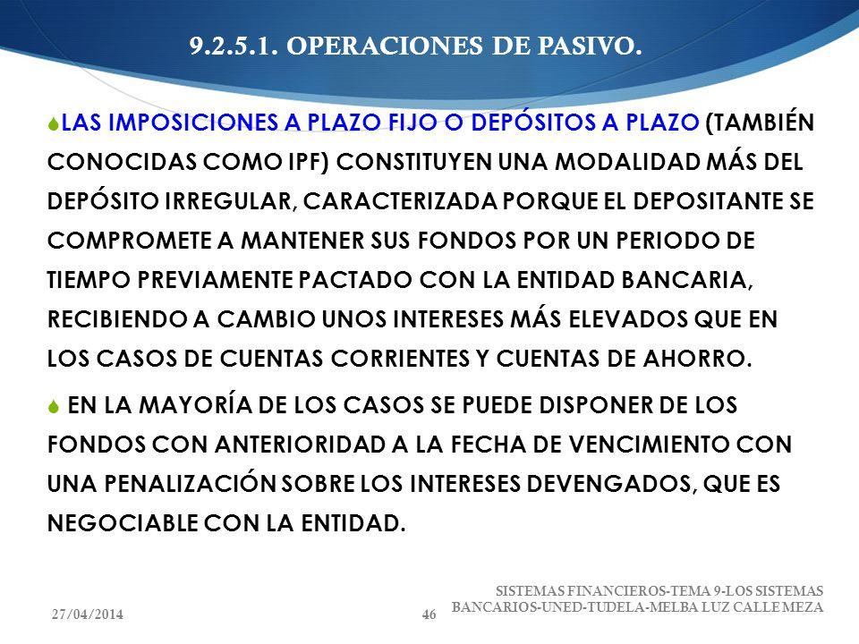 9.2.5.1. OPERACIONES DE PASIVO.