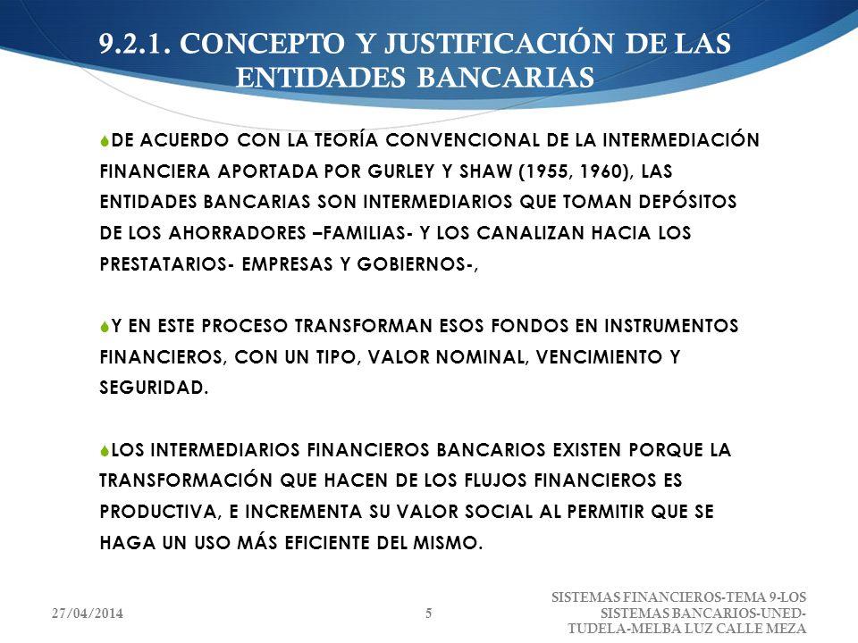 9.2.1. CONCEPTO Y JUSTIFICACIÓN DE LAS ENTIDADES BANCARIAS