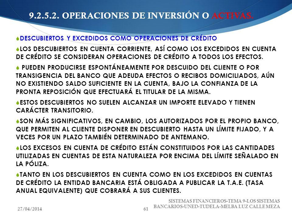 9.2.5.2. OPERACIONES DE INVERSIÓN O ACTIVAS.