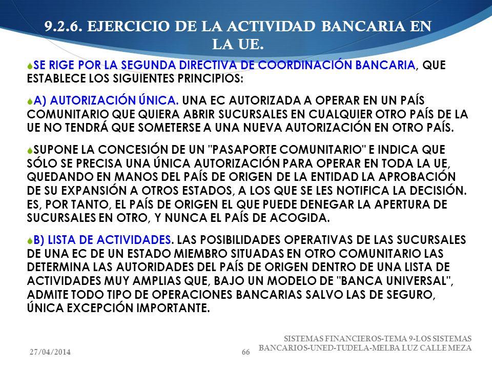 9.2.6. EJERCICIO DE LA ACTIVIDAD BANCARIA EN LA UE.