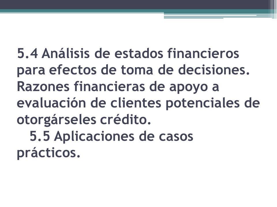 5.4 Análisis de estados financieros para efectos de toma de decisiones.