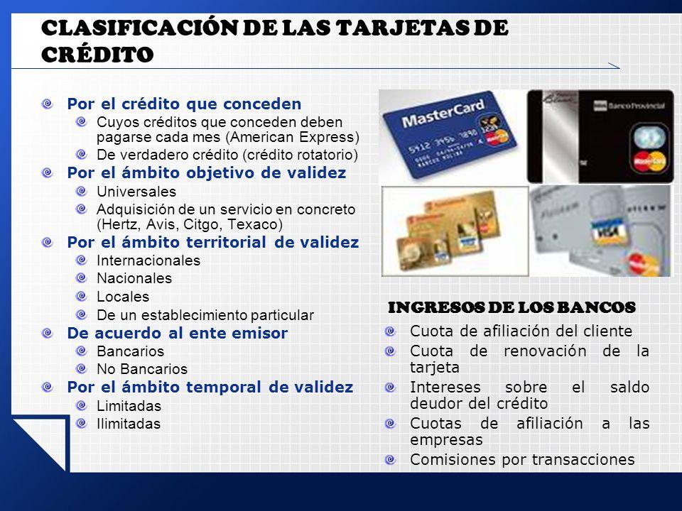 CLASIFICACIÓN DE LAS TARJETAS DE CRÉDITO