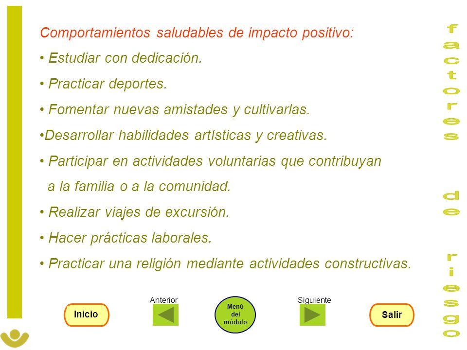 factores de riesgo Comportamientos saludables de impacto positivo: