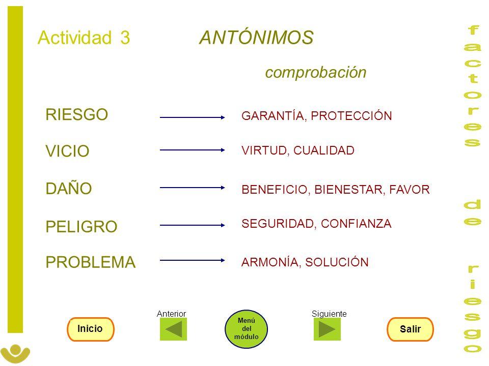 factores de riesgo Actividad 3 ANTÓNIMOS comprobación RIESGO VICIO
