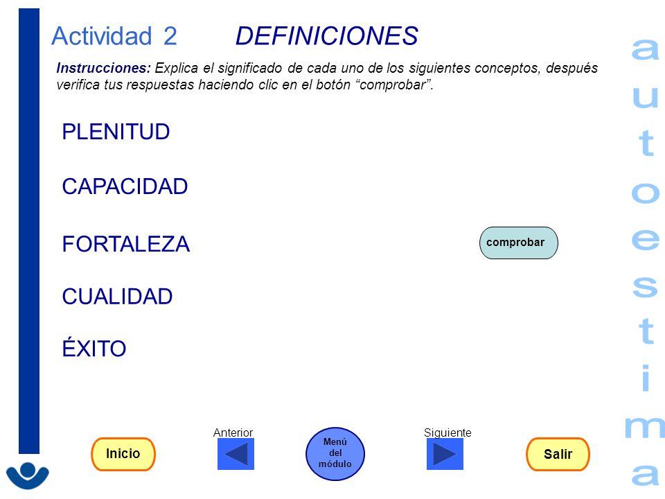 autoestima Actividad 2 DEFINICIONES PLENITUD CAPACIDAD FORTALEZA