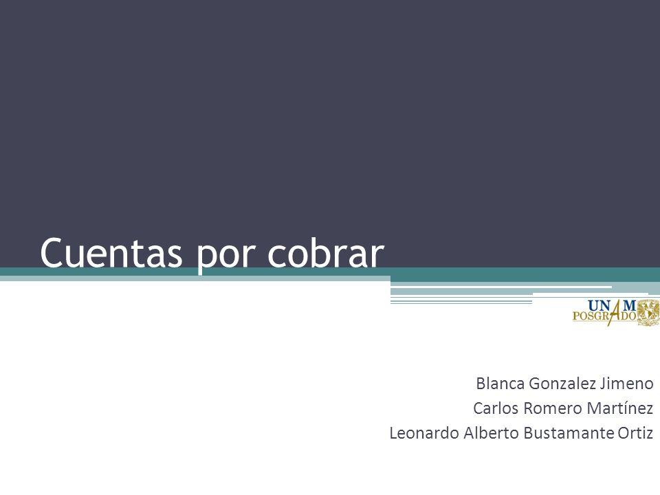 Cuentas por cobrar Blanca Gonzalez Jimeno Carlos Romero Martínez