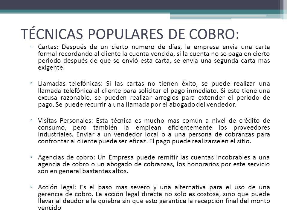TÉCNICAS POPULARES DE COBRO: