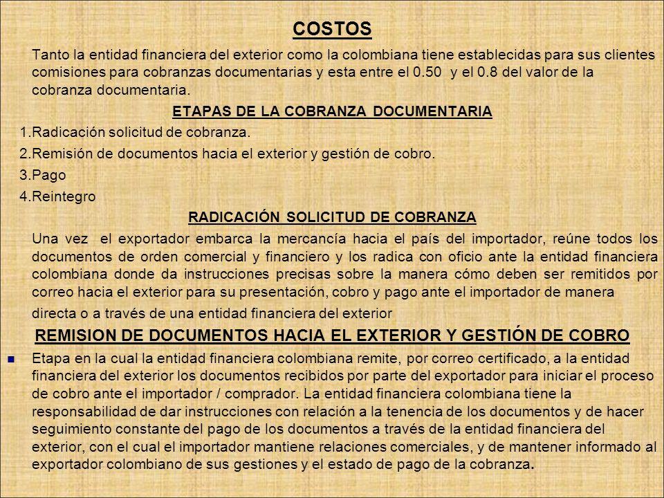 COSTOS REMISION DE DOCUMENTOS HACIA EL EXTERIOR Y GESTIÓN DE COBRO