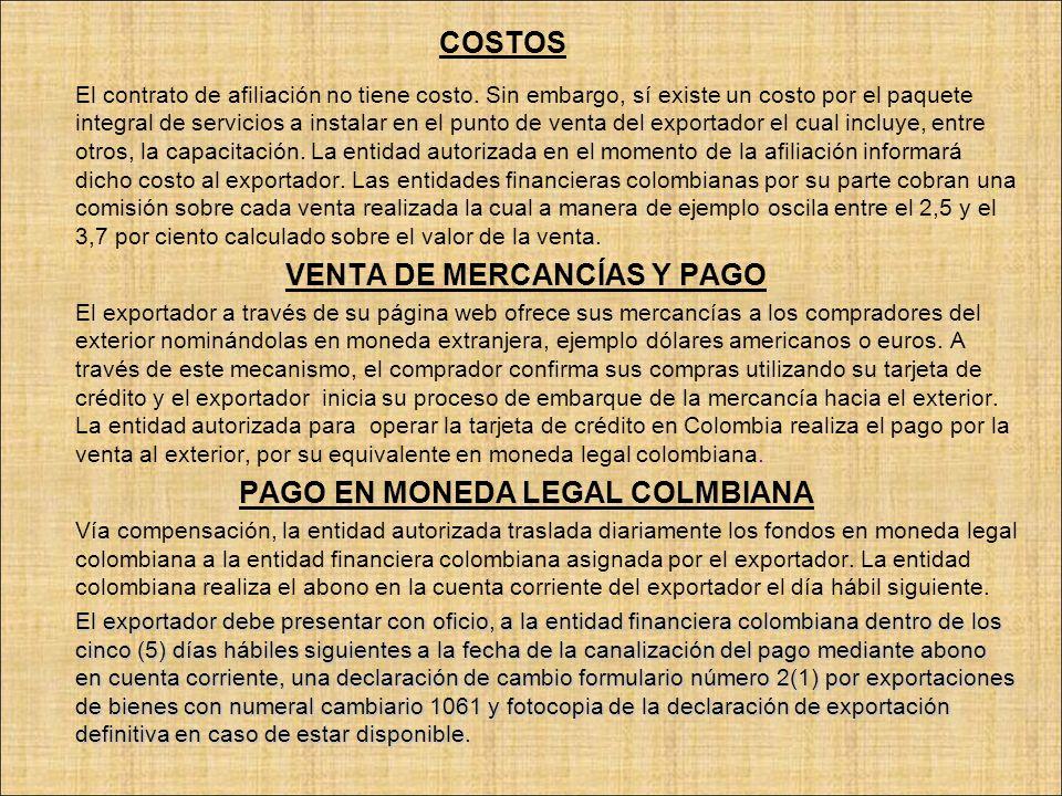 VENTA DE MERCANCÍAS Y PAGO PAGO EN MONEDA LEGAL COLMBIANA